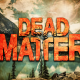 Dead Matter Full Version Free Download
