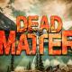 Dead Matter Full Version Free Download