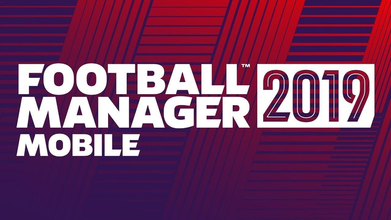 Football Manager 2019 Mobile Android Full Version Free Download