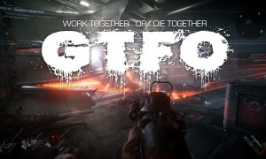 GTFO Full Version Free Download