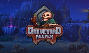 Graveyard Keeper Full Version Free Download