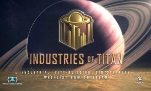 Industries of Titan Full Version Free Download