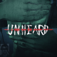Unheard Full Version Free Download