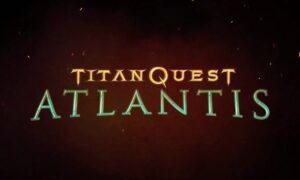 Titan Quest Atlantis Full Version Free Download