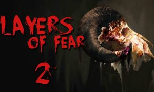 Layers of Fear 2 Full Version Free Download