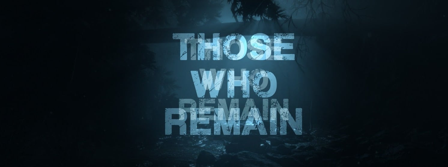 Those Who Remain Full Version Free Download