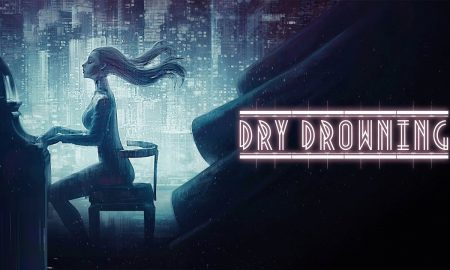 Dry Drowning PC Version Full Game Free Download 2019