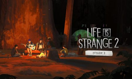 Life is Strange 2 Episode 3 PC Version Full Game Free Download 2019