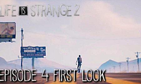 Life is Strange 2 Episode 4 PC Version Full Game Free Download 2019