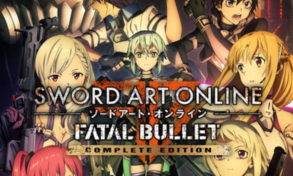Sword Art Online Fatal Bullet Complete Edition Nintendo Switch Version Full Game Free Download 2019