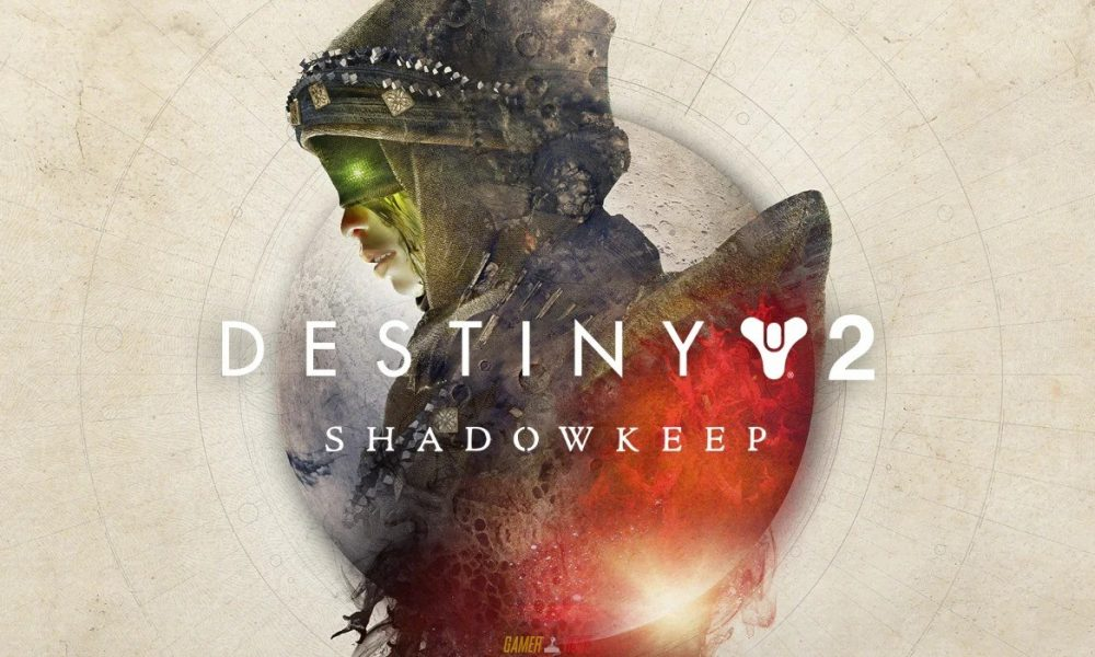 Destiny 2 Shadowkeep Xbox One Version Full Game Free Download 2019