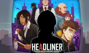 Headliner NoviNews PC Version Full Game Free Download